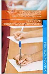 MCQs FOR HIMACHAL PRADESH GOVERNMENT EXAMS (HPAS/HPPSC/HPSSS) 2019: TRICKS FOR HISTORY/GEOGRAPHY/POLITY Kindle Edition