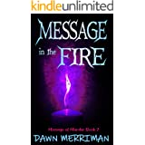 MESSAGE in the FIRE: A paranormal suspense thriller with a touch of romance (Message of Murder Trilogy Book 2)