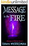 MESSAGE in the FIRE: A paranormal suspense thriller with a touch of romance (Messsage of Murder Trilogy Book 2)