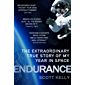 Endurance: A Year in Space, A Lifetime of Discovery (English Edition)