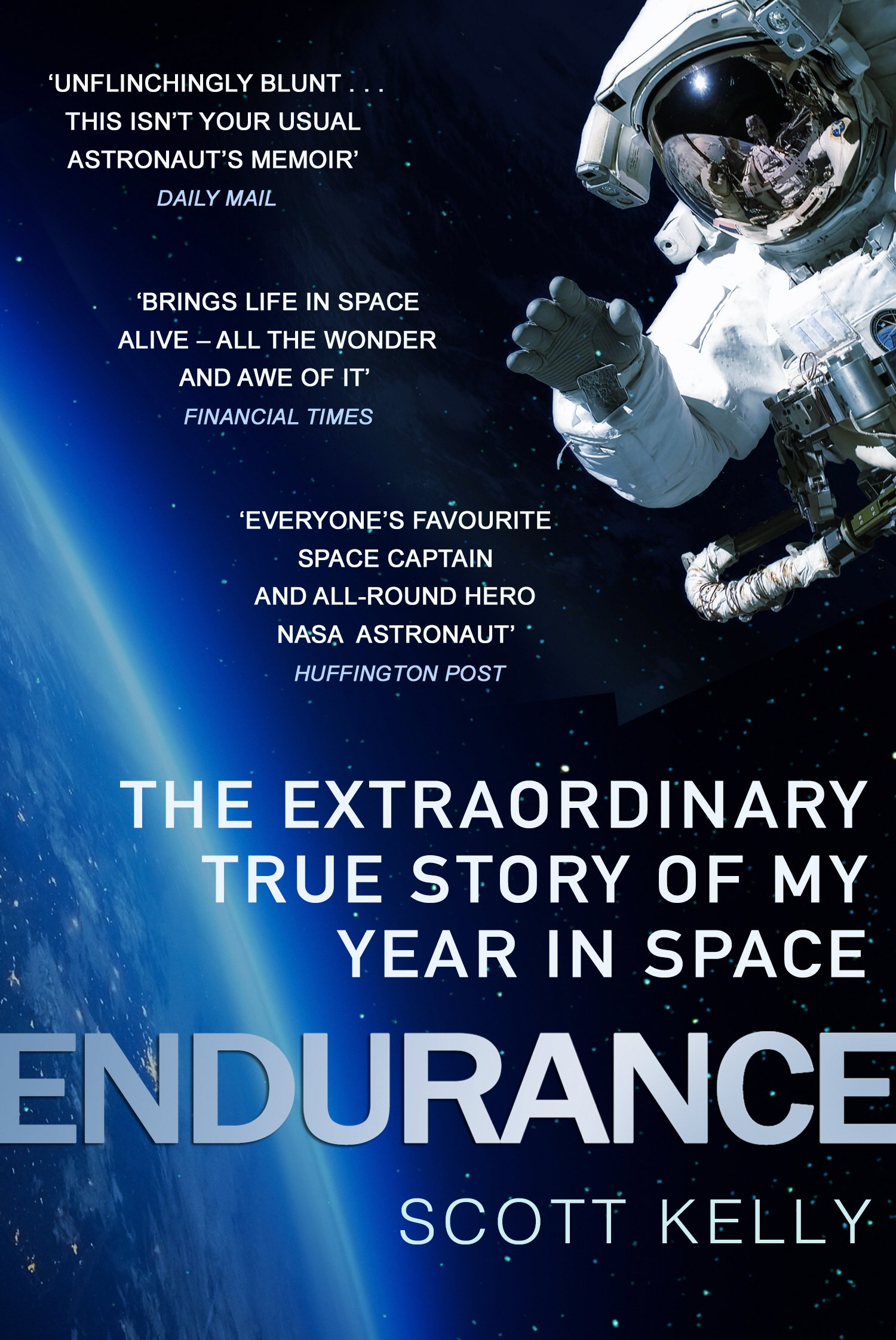 Endurance: A Year in Space, A Lifetime of Discovery: Amazon.de: Scott  Kelly: Fremdsprachige Bücher