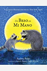 Un Beso en Mi Mano (The Kissing Hand) (The Kissing Hand Series) (Spanish Edition) Kindle Edition