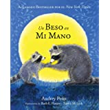 Un beso en mi mano (The Kissing Hand Series) (Spanish Edition)