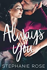 Always You: A Single Parent Friends-to-Lovers Standalone Romance (Second Chances Book 1) Kindle Edition