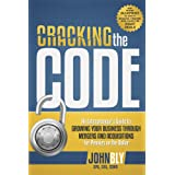 Cracking The Code: An Entrepreneur's Guide to Growing Your Business Through Mergers And Acquisitions For Pennies On The Dolla