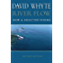 River Flow: New & Selected Poems Revised Edition