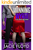 Winning Wyatt (The Billionaire Brotherhood Book 1)