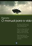 O manual para a vida (Portuguese Edition)