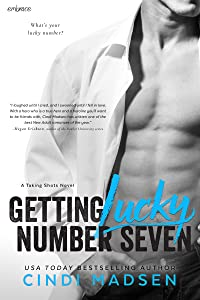 Getting Lucky Number Seven (Taking Shots)