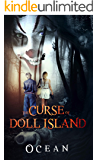 The Curse of Doll Island: A Paranormal Suspense Thriller