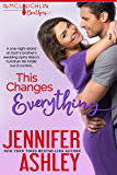 This Changes Everything (McLaughlin Brothers Book 1)