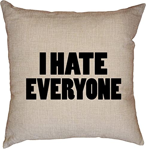 Hollywood Thread I Hate Everyone – Bold Big Font Decorative Linen Throw Cushion Pillow Case with Insert