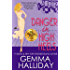 Danger in High Heels (High Heels Mysteries #7): a Humorous Romantic Mystery novel