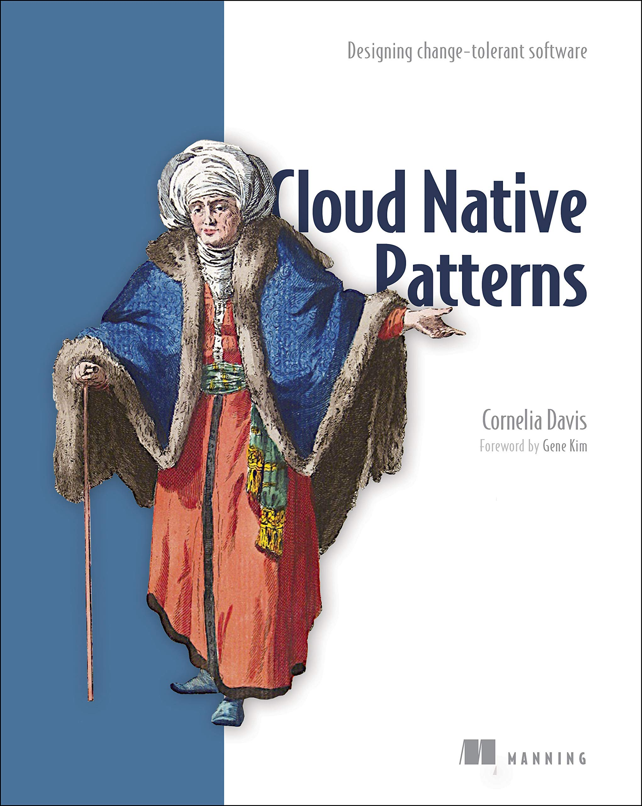 Cloud Native Patterns: Designing change-tolerant software by Manning Publications