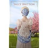 An Unsuitable Suitor: A Regency Romance Novella