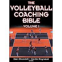 The Volleyball Coaching Bible (The Coaching Bible)
