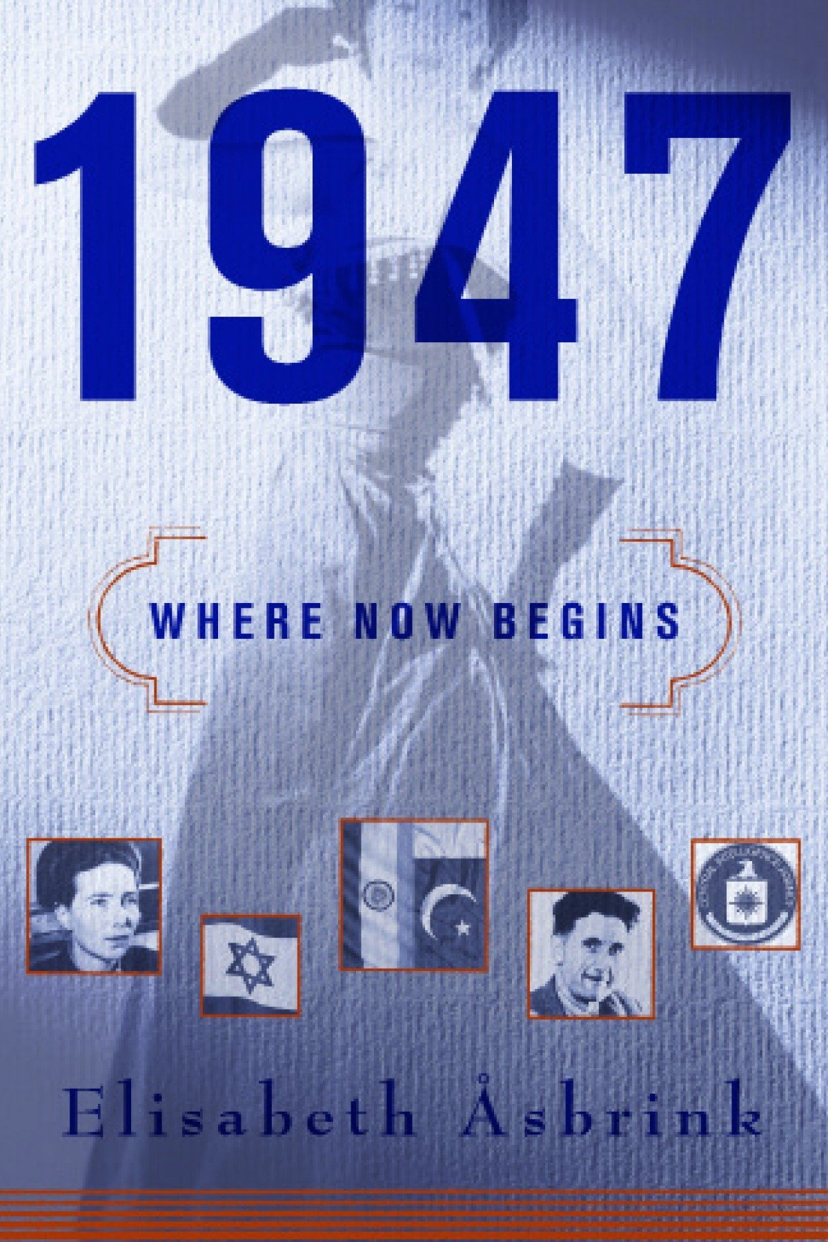 1947: Where Now Begins ebook