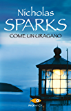 Come un uragano (Super bestseller Vol. 1055)