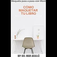 Cómo maquetar tu libro: Maqueta paso a paso con Word