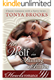 Her Wolf In Shining Armor: A Howls Romance