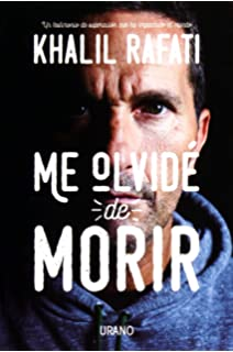 Me olvide de morir (Spanish Edition)