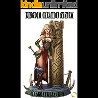 Kingdom Creation System: Volume 1
