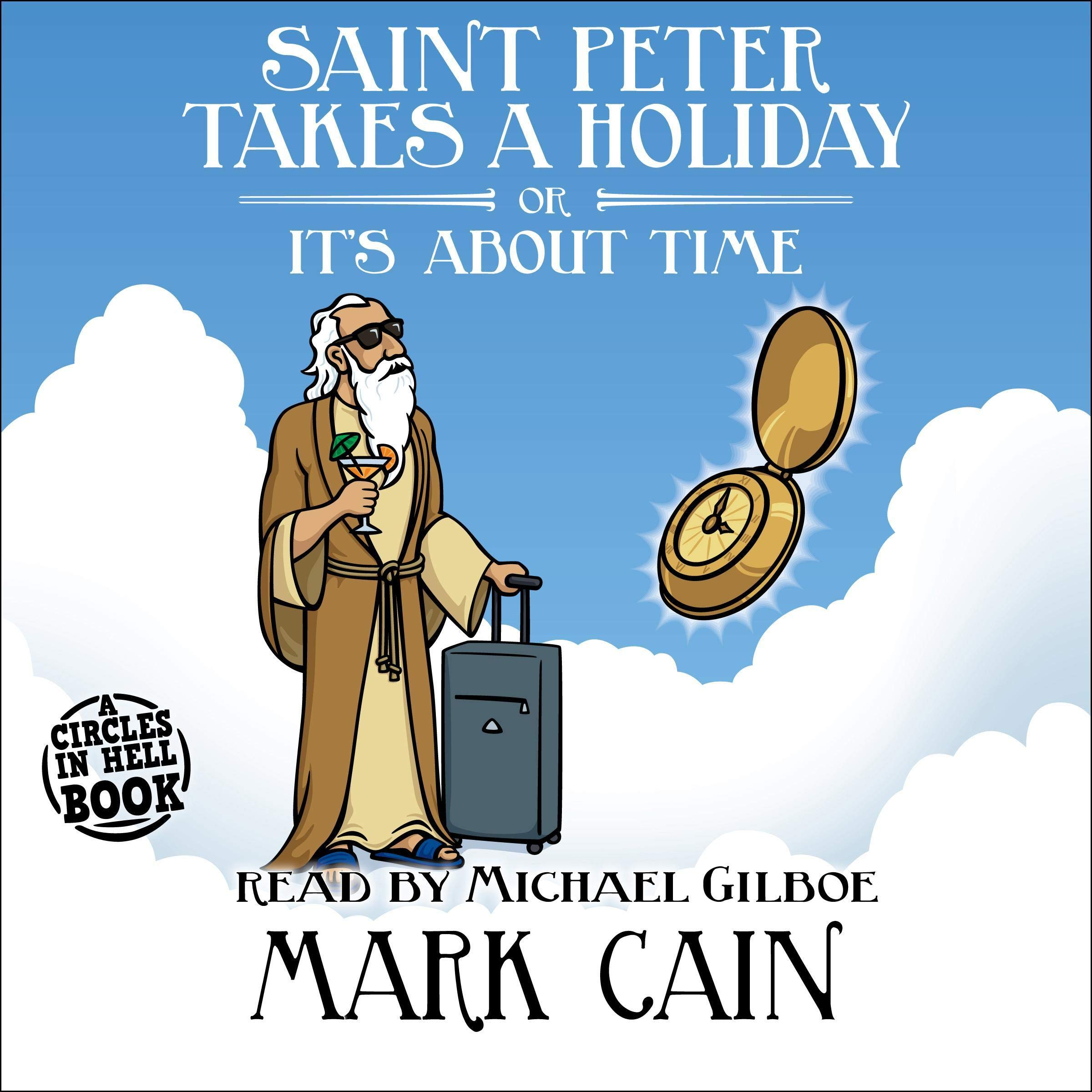 Saint Peter Takes A Holiday Or It's About Time  Circles In Hell Book 7