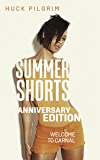 Summer Shorts: Anniversary Edition