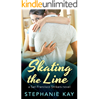 Skating the Line (San Francisco Strikers Book 2)