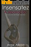 Insensatez: A Separação