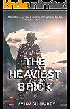 The Heaviest Brick