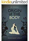 Origin of the Body (The Legacy Trilogy Book 2)