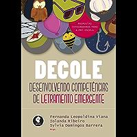 DECOLE: Desenvolvendo Competências de Letramento Emergente