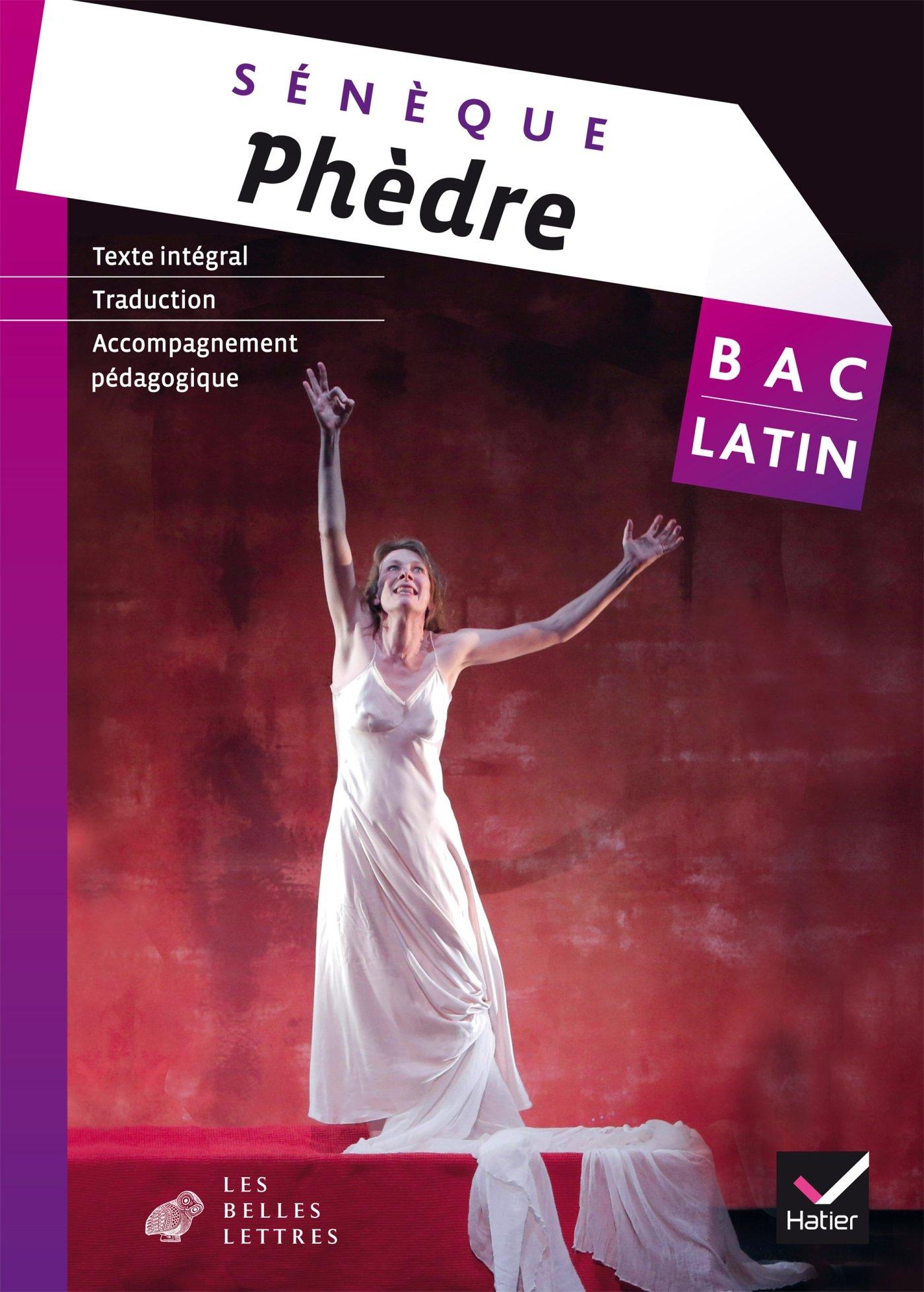 Oeuvre complète Latin Tle éd. 2015 Phèdre (Sénèque) - Livre de l'élève Broché – 9 septembre 2015 Aude Alizon Christine Tardiveau François-Régis Chaumartin Hatier