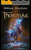 Thormae - 3 Ferdrill