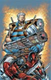 Cable & Deadpool 1: If Looks Could Kill