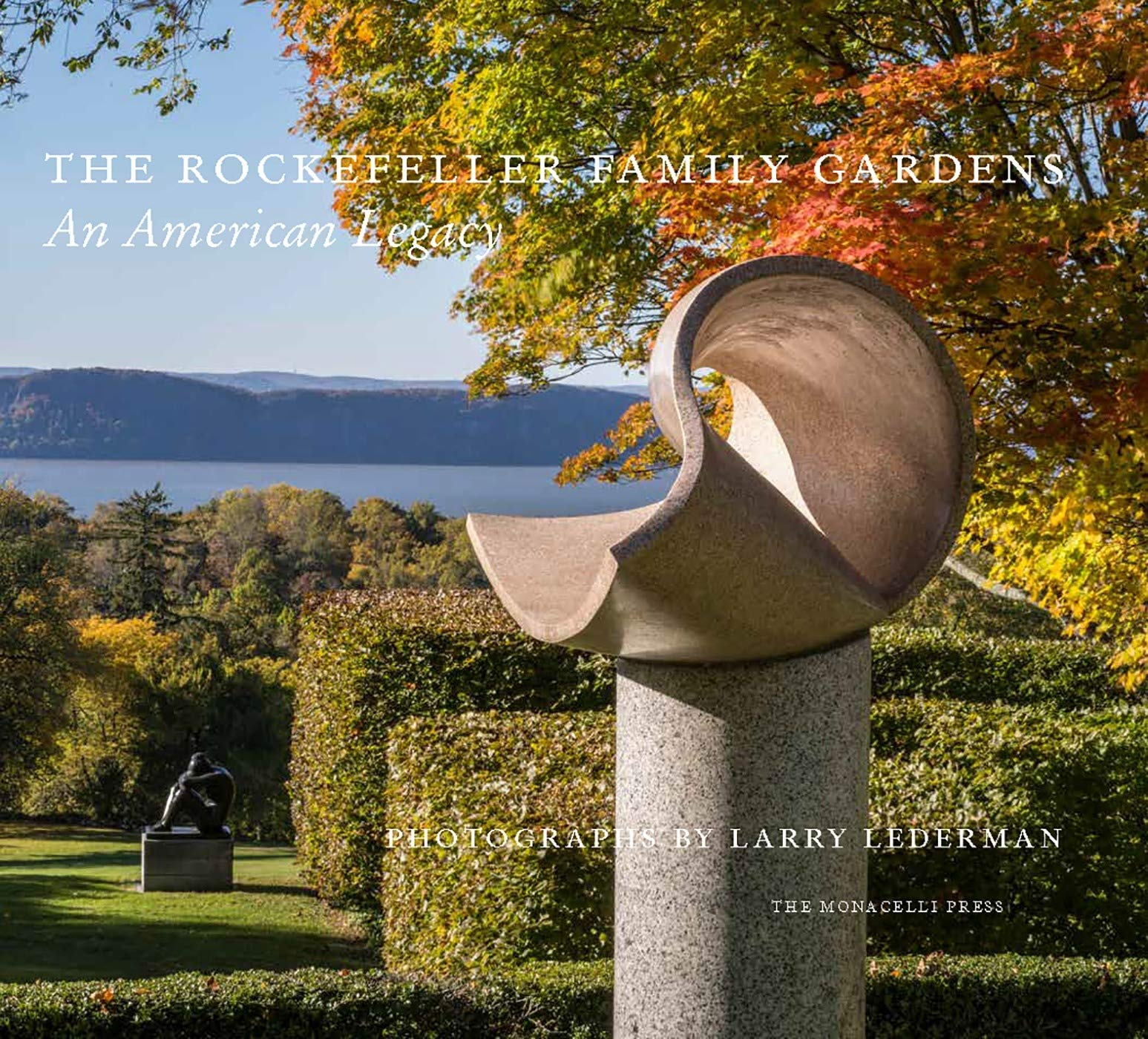 The Rockefeller Family Gardens: An American Legacy: Larry Lederman ...