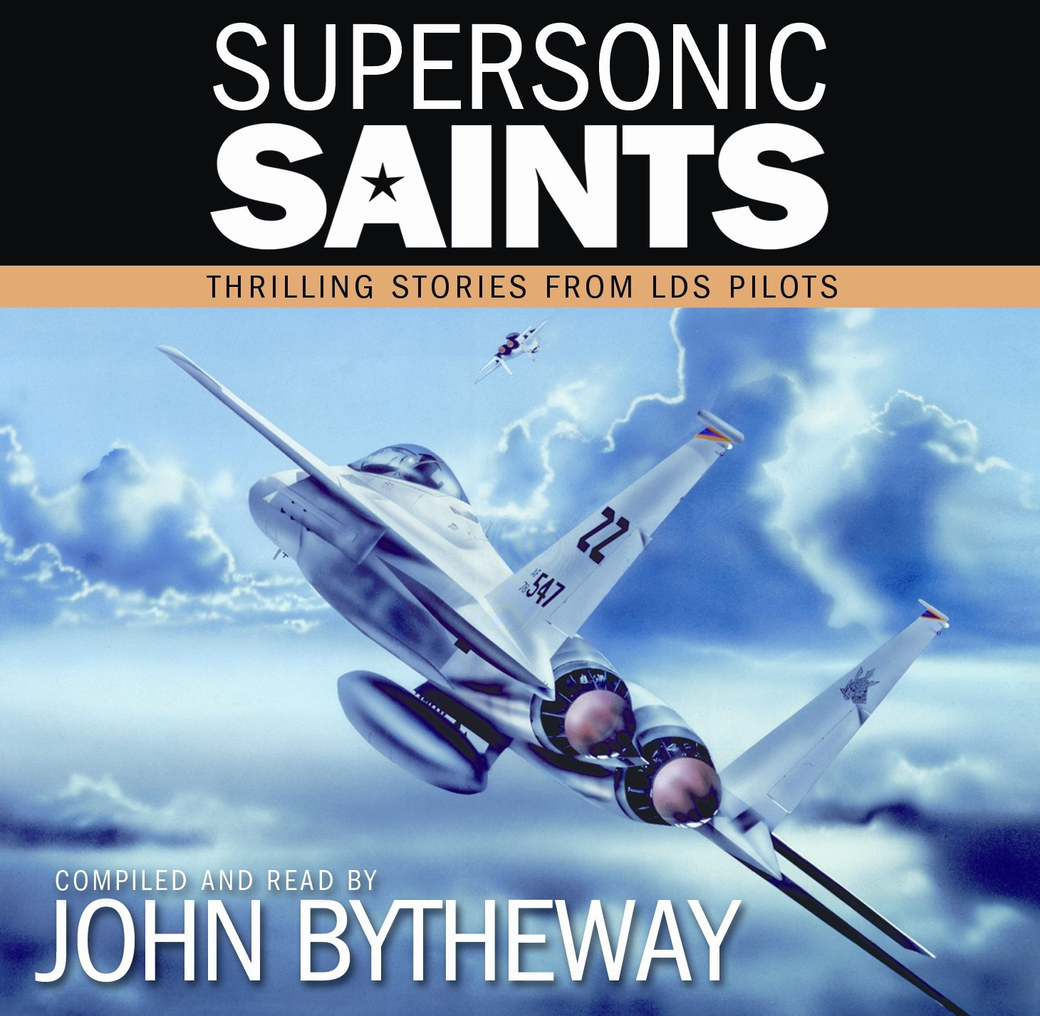 Download Supersonic Saints Thrilling Stories From LDS Pilots ebook