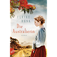 Die Australierin: Von Hamburg nach Sydney (Die Australien Saga 1) (German Edition)