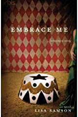 Embrace Me Kindle Edition