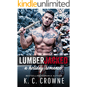 Lumberjacked : A Holiday Romance