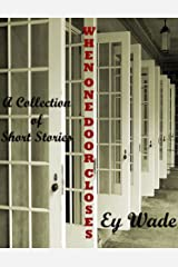 When One Door Closes Kindle Edition