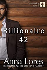 Billionaire 42 (Streaming Lovers Book 1) Kindle Edition