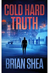 Cold Hard Truth (Boston Crime Thriller Book 5) Kindle Edition