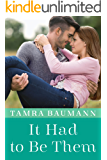 It Had to Be Them (An It Had to Be Novel Book 4)