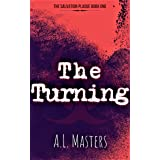 The Turning (The Salvation Plague Book 1)