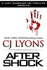 After Shock: A Novella (Lucy Guardino FBI Thrillers Book 4) Kindle Edition