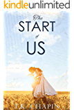 The Start Of Us: A Contemporary Christian Romance (The Love Of God Book 1)