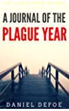 A journal of the Plague year: Color Illustrated, Formatted for E-Readers (Unabridged Version)