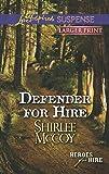 Defender for Hire (Love Inspired Large Print Suspense)